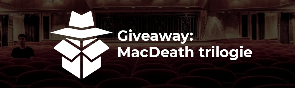 Giveaway: Crimibox - Macdeath trilogie
