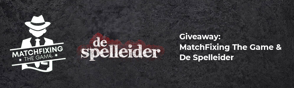 Giveaway: Matchfixing The Game en De Spelleider